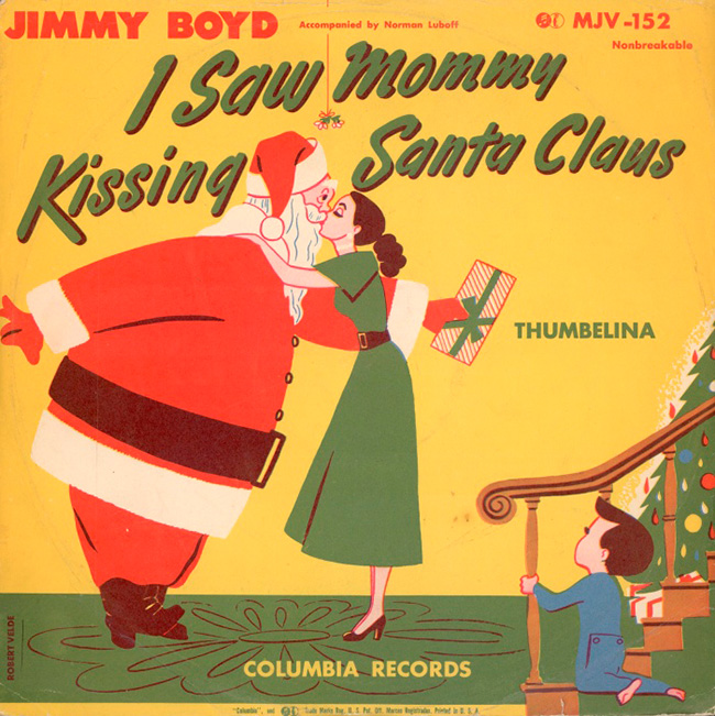 Санта на обложке альбома «I Saw Mommy Kissing Santa Claus» by Jimmy Boyd, 1952